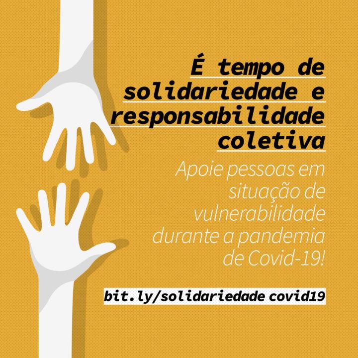 Campanhas de  solidariedade durante a pandemia da COVID-19: Conheça e apoie!