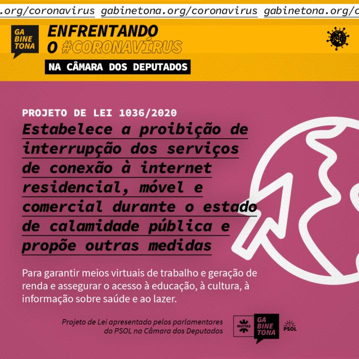 Projeto de lei da esfera federal proíbe a interrupção dos serviços de internet durante o estado de calamidade pública