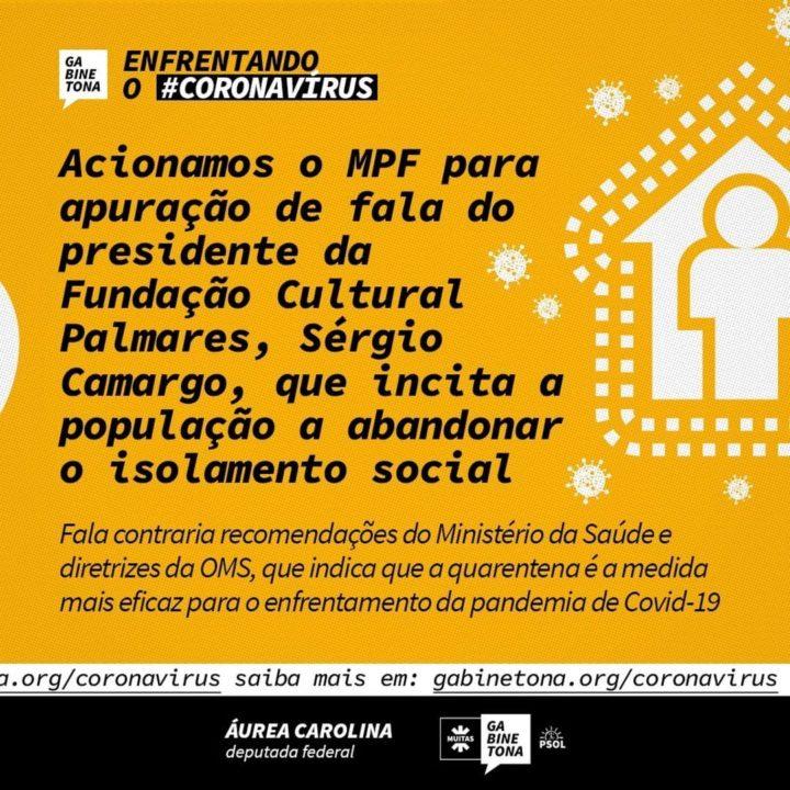 Ministério público federal deve apurar a fala de presidente da Fundação Palmares incitando que as pessoas abandonem o isolamento social