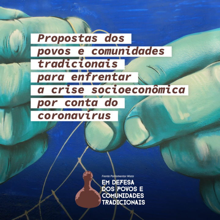 15 propostas para a proteção dos povos e comunidades tradicionais