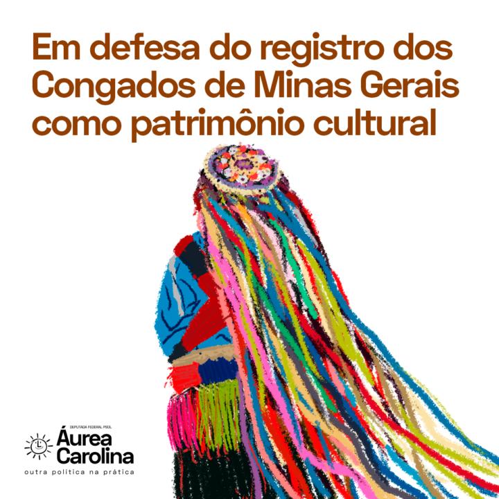 Áurea Carolina defende o registro dos Congados e Reinados de MG como patrimônio cultural